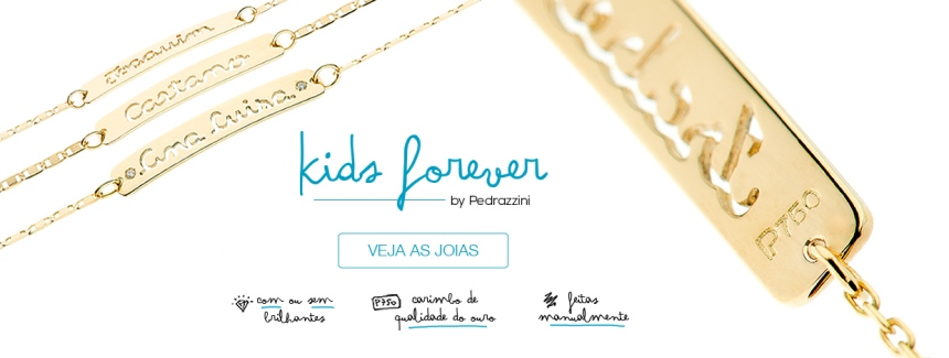 Kids Forever - Pedrazzini Joias